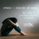 STRESS + STAYING AT HOME: THE RISE OF INTIMATE PARTNER VIOLENCE