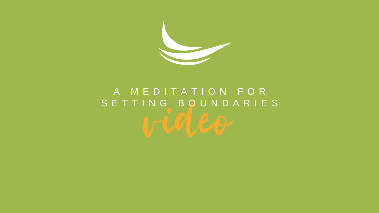 A Meditation for Setting Boundaries